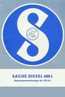Sachs Diesel 600 Reparaturanleitung