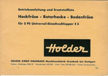 Betriebsanleitung Ersatzteilliste Hackfräse - Rotorhacke - Bodenfräse - Holder E5