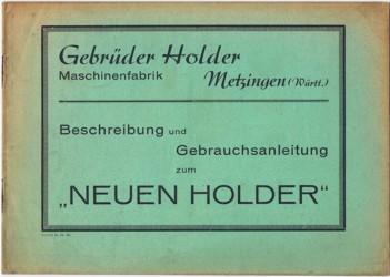 Beschreibung und Gebrauchsanleitung zum Neuen Holder